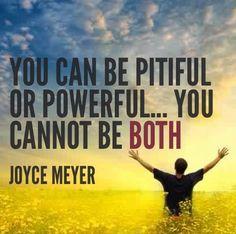 pitiful or powerful